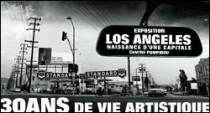 EXPOSITION LOS ANGELES 1955-1985 - NAISSANCE D'UNE CAPITALE AU CENTRE POMPIDOU