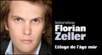 INTERVIEW DE FLORIAN ZELLER
