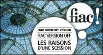 FIAC, SHOW OFF ET SLICK