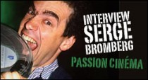INTERVIEW DE SERGE BROMBERG