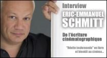 INTERVIEW D'ERIC-EMMANUEL SCHMITT