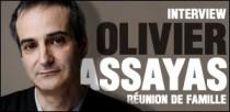 INTERVIEW D'OLIVIER ASSAYAS