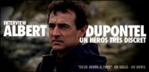 INTERVIEW D'ALBERT DUPONTEL