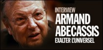 INTERVIEW D'ARMAND ABECASSIS