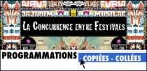 LA CONCURRENCE ENTRE FESTIVALS