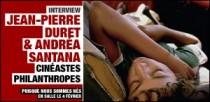 INTERVIEW DE JEAN-PIERRE DURET ET ANDREA SANTANA