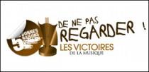 5 BONNES RAISONS DE NE PAS REGARDER LES VICTOIRES DE LA MUSIQUE