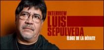 INTERVIEW DE LUIS SEPULVEDA