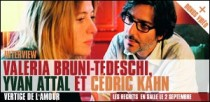 INTERVIEW DE CEDRIC KAHN, VALERIA BRUNI-TEDESCHI ET YVAN ATTAL