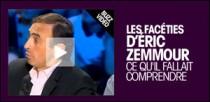 BUZZ VIDEO : LES FACETIES D'ERIC ZEMMOUR