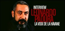 INTERVIEW DE LEONARDO PADURA