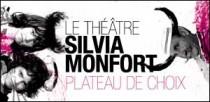 LE THEATRE SILVIA MONFORT