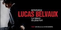 INTERVIEW DE LUCAS BELVAUX