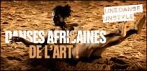 UNE DANSE, UN STYLE : DANSES AFRICAINES