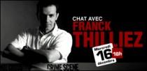 CHAT AVEC FRANCK THILLIEZ