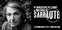 10e ANNIVERSAIRE DE LA MORT DE NATHALIE SARRAUTE