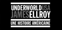 'UNDERWORLD USA' DE JAMES ELLROY