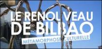 LE RENOUVEAU DE BILBAO