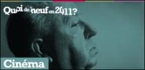 QUOI DE NEUF EN 2011 ?