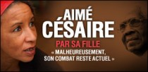 AIMÉ CÉSAIRE PAR SA FILLE
