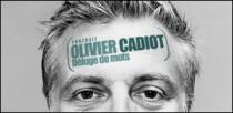 PORTRAIT D'OLIVIER CADIOT