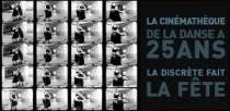 LA CINEMATHEQUE DE LA DANSE A 25 ANS