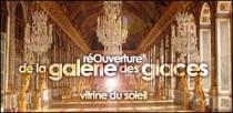 REOUVERTURE DE LA GALERIE DES GLACES