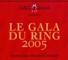 Le gala du ring 2005