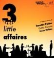 3 Little Affaires