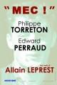 Philippe Torreton, Mec!