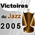 Victoires du Jazz 2005