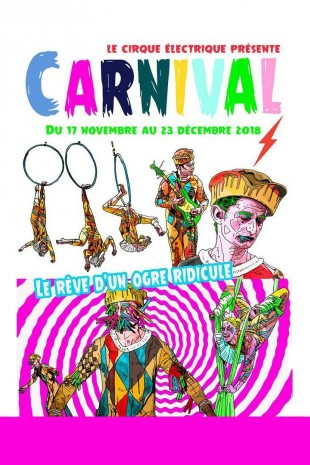 Cirque Electrique - Carnival