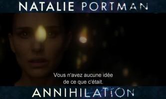 Annihilation - bande annonce VOST