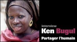 INTERVIEW DE KEN BUGUL