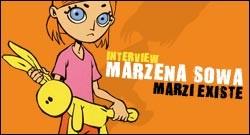 INTERVIEW DE MARZENA SOWA