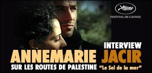 INTERVIEW D'ANNEMARIE JACIR