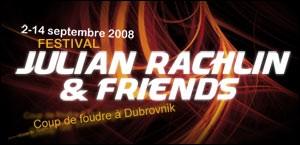 FESTIVAL JULIAN RACHLIN & FRIENDS