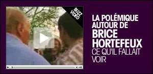 BUZZ VIDEO : LA POLEMIQUE AUTOUR DE BRICE HORTEFEUX
