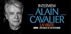 INTERVIEW D'ALAIN CAVALIER