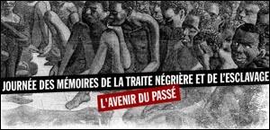 JOURNEE DES MEMOIRES DE LA TRAITE NEGRIERE ET DE L'ESCLAVAGE