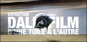 EXPOSITION 'DALI & FILM' A LONDRES