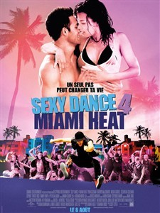 Sexy Dance 4 : Miami Heat - Affiche