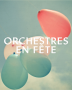 Week-end orchestres en fête 2015