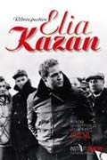 Rtrospective Elia Kazan