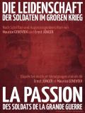 La passion des soldats de la grande guerre