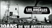 EXPOSITION LOS ANGELES 1955-1985 - NAISSANCE D&#039;UNE CAPITALE AU CENTRE POMPIDOU