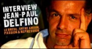INTERVIEW DE JEAN-PAUL DELFINO