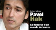 INTERVIEW DE PAVEL HAK