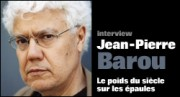 INTERVIEW DE JEAN-PIERRE BAROU