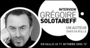 INTERVIEW DE GREGOIRE SOLOTAREFF